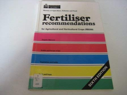 9780112429357: Fertilizer Recommendations: For Agricultural and Horticultural Crops (Reference Books)