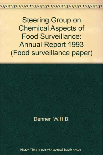 9780112429708: Steering Group on Chemical Aspects of Food Surveillance: Annual Report 1993 (Food surveillance paper)