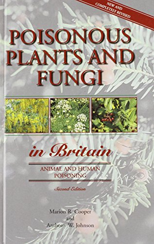 9780112429814: Poisonous Plants and Fungi in Britain. Animal and Human Poisoning. Second Edition