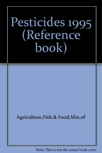 9780112429906: Pesticides 1995 (Reference book)