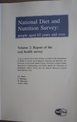 9780112430278: National Diet and Nutrition Survey: Report of the Oral Health Survey v. 2: People Aged 65 Years and Over
