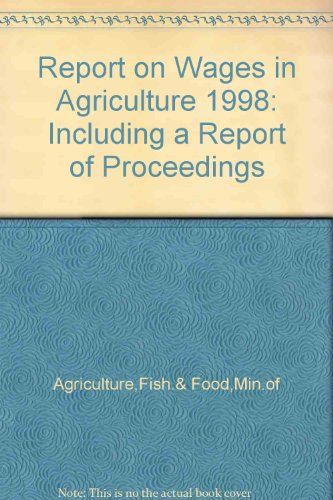 9780112430544: Report on Wages in Agriculture 1998: Including a Report of Proceedings