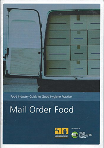 9780112430971: Mail order food (Food industry guide to good hygiene practice)