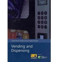 9780112430995: Vending and Dispensing: Food Industry Guide to Good Hygiene Practice