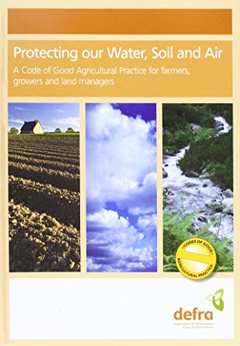 9780112432845: Protecting Our Water, Soil and Air: A Code of Good Agricultural Practice for Farmers, Growers and Land Managers