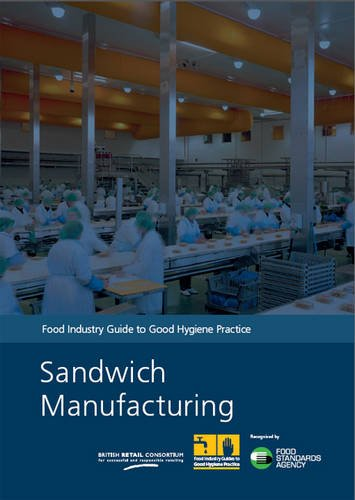 9780112432920: Sandwich manufacturing: food industry guide to good hygiene practice