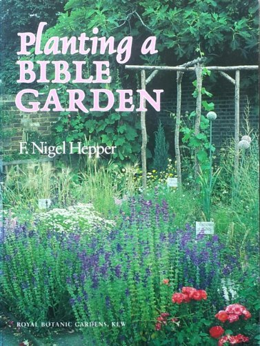 9780112500117: Planting a Bible Garden: A Practical Reference Guide for the Home School