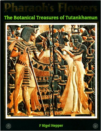 9780112500407: Pharaoh's Flowers: Botanical Treasures of Tutankhamen