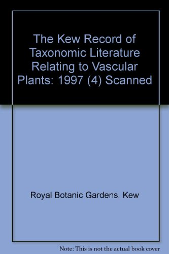 9780112501213: The Kew Record of Taxonomic Literature Relating to Vascular Plants: 1997 (4) Scanned