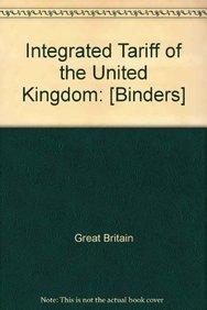 9780112605300: Integrated Tariff of the United Kingdom