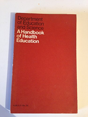 9780112700753: A Handbook of Health Education