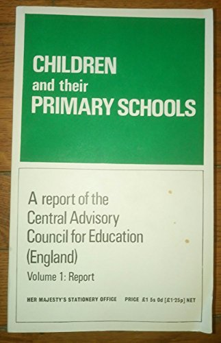 9780112701293: Children and Their Primary Schools: v. 1: Plowden Report