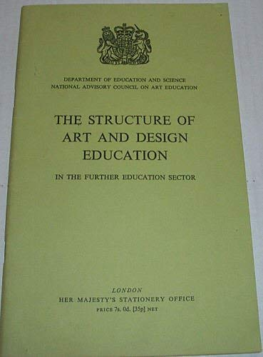 9780112701880: Structure of Art and Design Education in the Further Education Sector