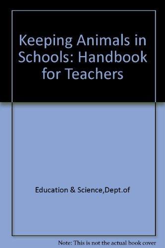 9780112701965: Keeping Animals in Schools: Handbook for Teachers