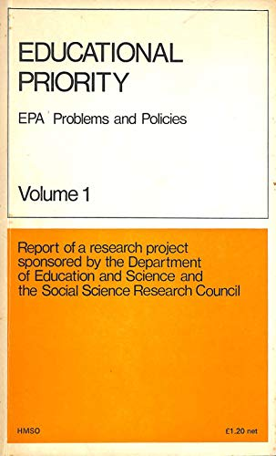 9780112702955: Educational Priority: E.P.A.Problems and Policies v. 1: Research Project Reports
