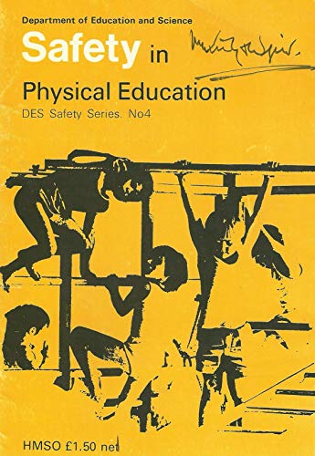 9780112703204: Safety in Physical Education (Safety series: 4)