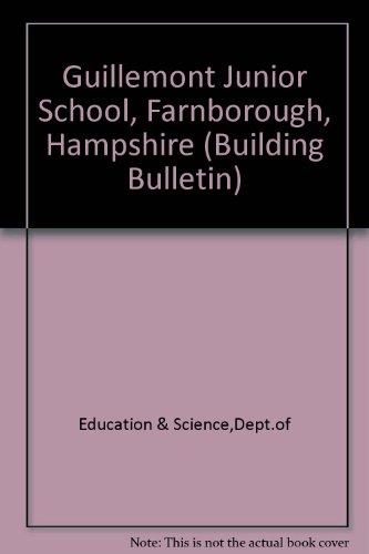 9780112703518: Guillemont Junior School, Farnborough, Hampshire
