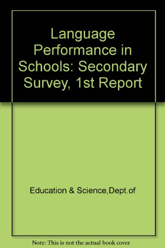 9780112703877: Language Performance in Schools: Secondary Survey, 1st Report