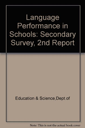 9780112703921: Language Performance in Schools: Secondary Survey, 2nd Report