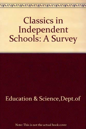 9780112703952: Classics in Independent Schools: A Survey
