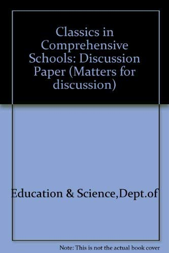 9780112704423: Classics in Comprehensive Schools: Discussion Paper (HM series : Matters for discussion)
