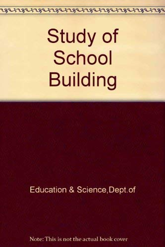 9780112704614: Study of School Building