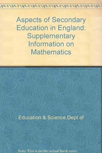9780112704645: Aspects of Secondary Education in England: Supplementary Information on Mathematics
