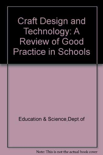 9780112704775: Craft Design and Technology: A Review of Good Practice in Schools