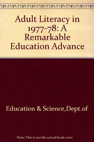9780112704805: Adult Literacy in 1977-78: A Remarkable Education Advance