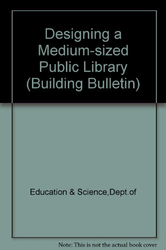 9780112705246: Designing a Medium-sized Public Library (Building Bulletin)
