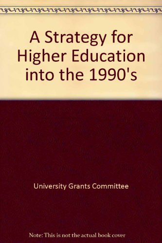 9780112705512: A Strategy for Higher Education into the 1990's