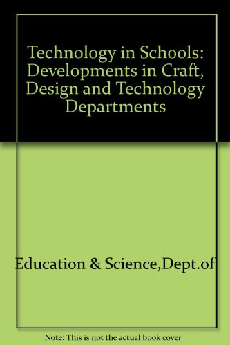 9780112705550: Technology in Schools: Developments in Craft, Design and Technology Departments