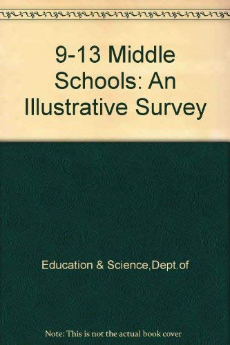 9780112705567: 9-13 Middle Schools: An Illustrative Survey