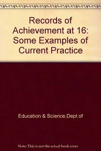 9780112705635: Records of Achievement at 16: Some Examples of Current Practice