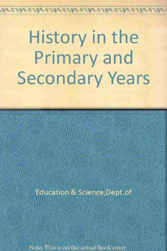 9780112705666: History in the Primary and Secondary Years