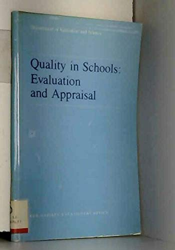 9780112705765: Quality in Schools: Evaluation and Appraisal