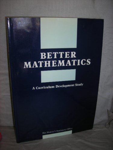 9780112706199: Better Mathematics: A Curriculum Development Study Based on the Low Attainers in Mathematics Project