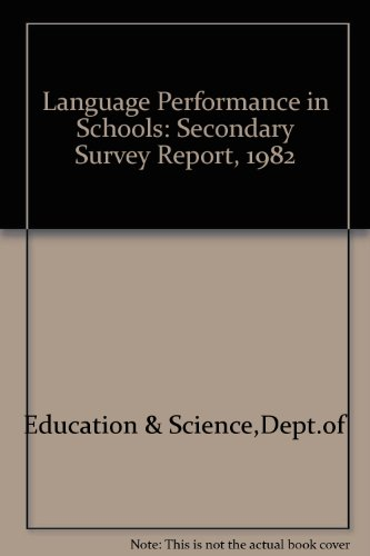 9780112706205: Language Performance in Schools: Secondary Survey Report, 1982