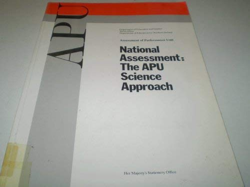 9780112706465: National Assessment: The Assessment of Performance Unit Science Approach