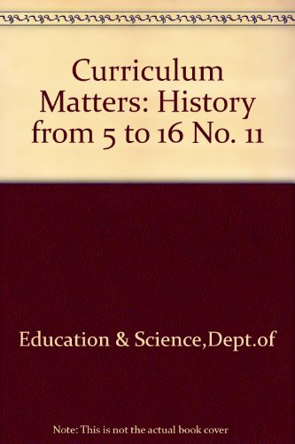 9780112706601: Curriculum Matters: History from 5 to 16 No. 11