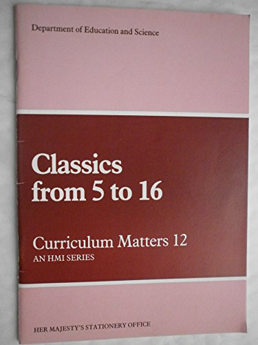 9780112706632: Curriculum Matters: Classics from 5 to 16 No. 12
