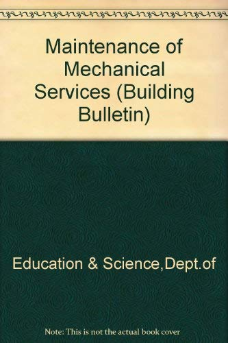 9780112707172: Maintenance of Mechanical Services (Building Bulletin)