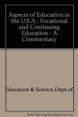 9780112707318: Aspects of Education in the U.S.A.: Vocational and Continuing Education - A Commentary
