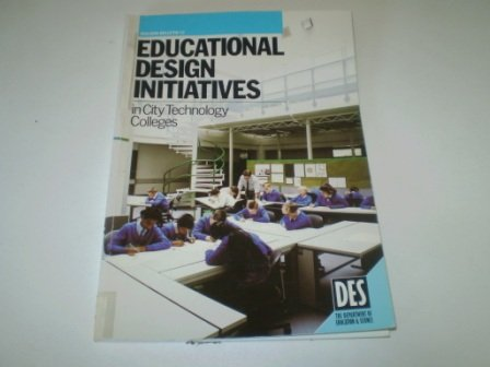 9780112707370: Educational Design Initiatives in City Technology Colleges (Building Bulletin)