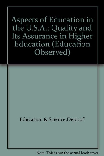 9780112707578: Aspects of Education in the U.S.A.: Quality and Its Assurance in Higher Education (Education Observed)
