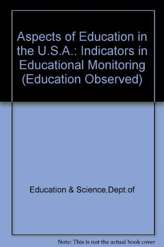 9780112707622: Aspects of Education in the U.S.A.: Indicators in Educational Monitoring (Education Observed)