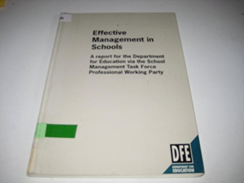 9780112708155: Effective Management in Schools - Report for Department of Education Via School Management