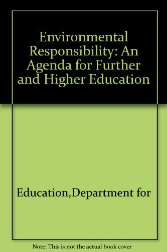 9780112708209: Environmental Responsibility: An Agenda for Further and Higher    Education
