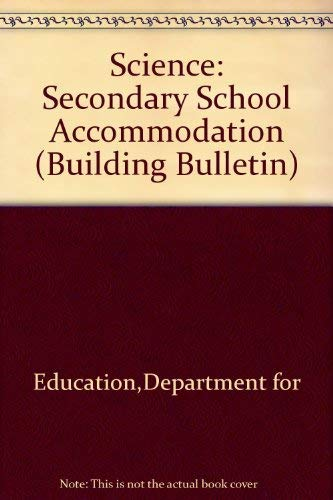 9780112708735: Science: Secondary School Accommodation (Building Bulletin)