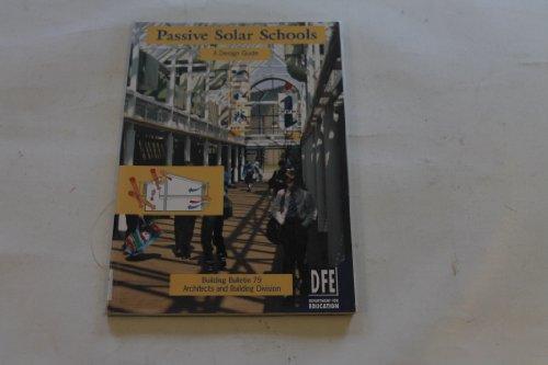 9780112708766: Passive Solar Schools: A Design Guide (Building Bulletin)